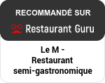 Le M en Restaurant Guru